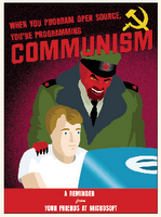 When you're programming open source, you're programming communism!